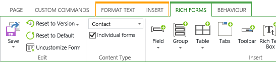 Machine generated alternative text: PAGE  CUSTOM COMMANDS  'J) Reset to Version  Reset to Default  Uncustomize Form  FORMAT TEXT  Contact  g] Individual forms  Content Type  INSERT  Field  RICH FORMS  BEHAVIOUR  Group  Table  Tabs  Toolbar Rich